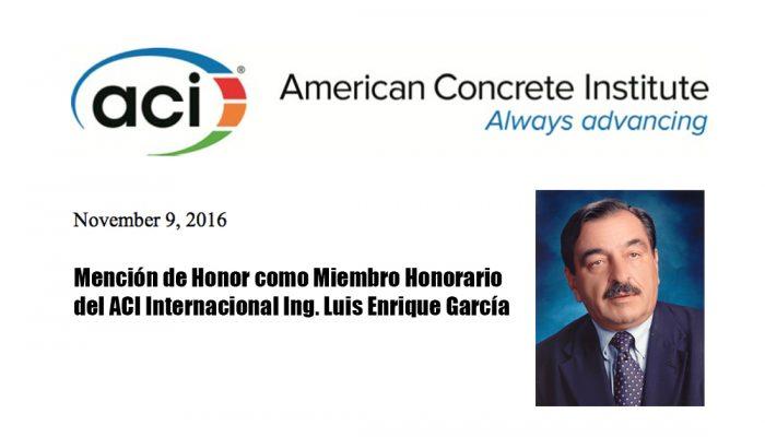Reconocimiento miembro honorario del ACI Ing. Luis E. García