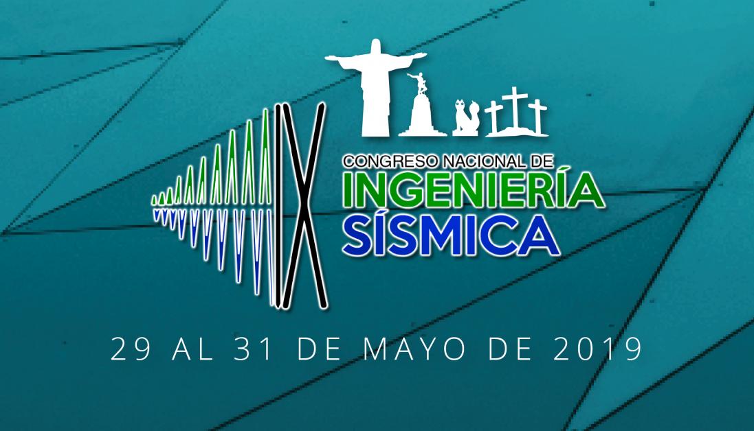 IX CONGRESO NACIONAL DE INGENIERÍA SÍSMICA 2019